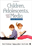 Children, Adolescents, and the Media 3ed