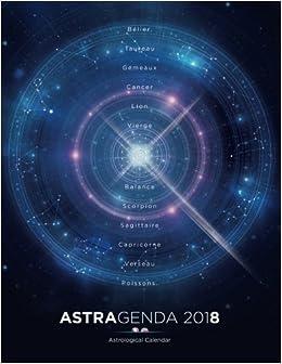 AstrAgenda 2018: Agenda Astrologique 2018 Bilingue Francais ...
