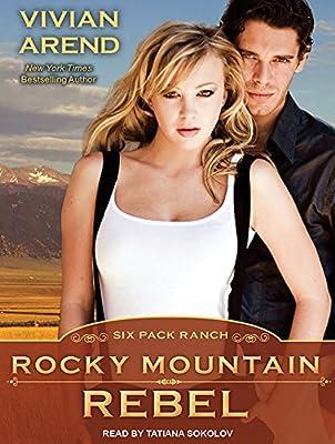 Rocky Mountain Rebel (Six Pack Ranch): Amazon.es: Arend, Vivian, Sokolov, Tatiana: Libros en idiomas extranjeros