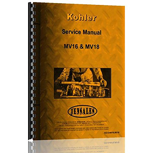 New Kohler Tractor Service Manual (KO-S-MV16 MV18)
