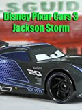 Review: Disney Pixar Cars 3 Jackson Storm