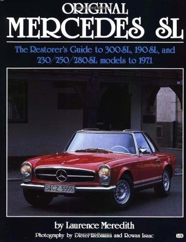 Original Mercedes SL: The Restorer