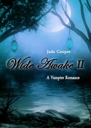 Wide awake a vampire romance ii ebook 2 in the kindred souls wide awake a vampire romance ii ebook 2 in the kindred souls series fandeluxe Choice Image