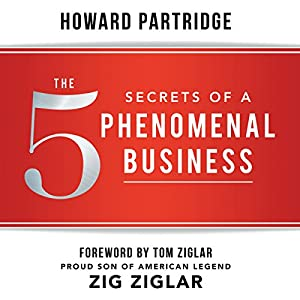 The 5 Secrets of a Phenomenal Business Audiobook