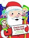 Chante avec le Père Noël par Cordier