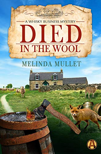 Died in the Wool: A Whisky Business Mystery