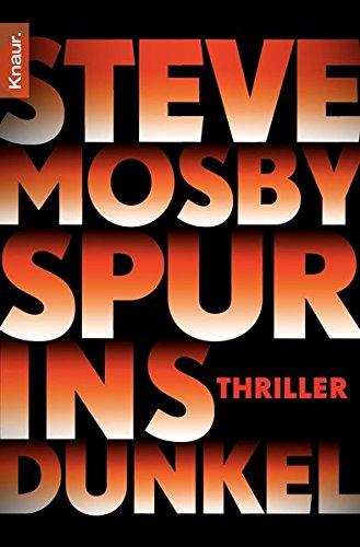 Spur ins Dunkel: Thriller