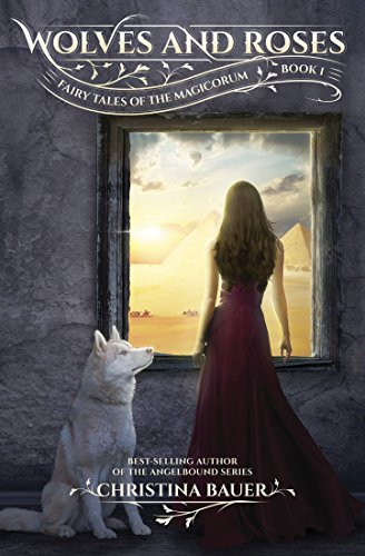 Wolves And Roses (Fairy Tales of the Magicorum Book 1) cover