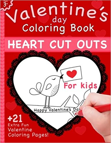 Valentine\'s Day Coloring Book: Heart Cut Outs For Kids and 21 ...