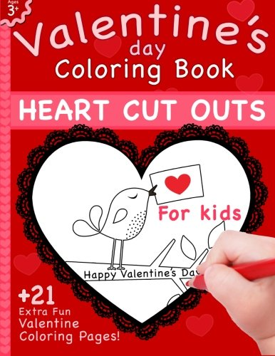 Valentine's Day Coloring Book: Heart Cut Outs For Kids and 2