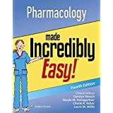 Pharmacology Made Incredibly Easy (Incredibly Easy! Series)
