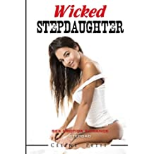 Wicked Stepdaughter (Sex Erotica Romance) (Volume 5)