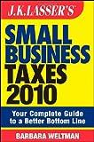 Small Business Taxes 2010, Barbara Weltman, 0470445475