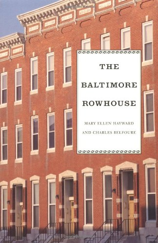Book cover from The Baltimore Rowhouse by Charles Belfoure