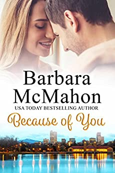 Because of You by [McMahon, Barbara]