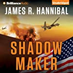 Shadow Maker: Nick Baron, Book 2 | James R. Hannibal