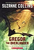 Gregor the Overlander, Suzanne Collins, 1417637676