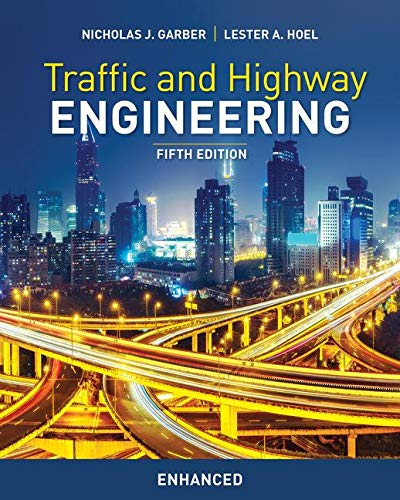 Traffic and Highway Engineering, Enhanced Edition