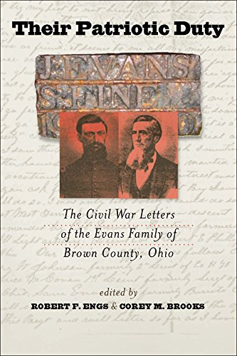 Their Patriotic Duty: The Civil War Letters of the Evans Family of Brown County, Ohio (The North's Civil War)