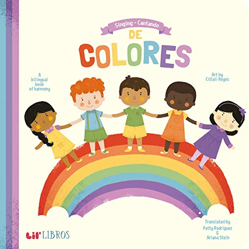 Singing - Cantando De Colores: A Bilingual Book of Harmony (English and Spanish Edition) -