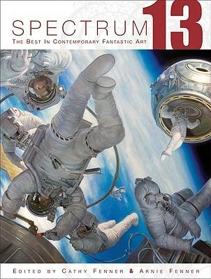 [(Spectrum 13: The Best in Contemporary Fantastic Art )] [Author: Arnie Fenner] [Oct-2006] pdf epub