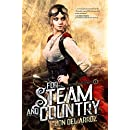 For Steam and Country: Book One of the Adventures of Baron Von Monocle