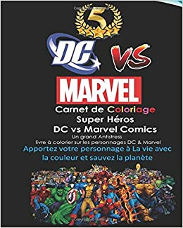 Carnet De Coloriage Super Héros Dc Vs Marvel Comics Spiderman
