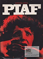 Piaf. Translated from the French by Richard S. Woodward
