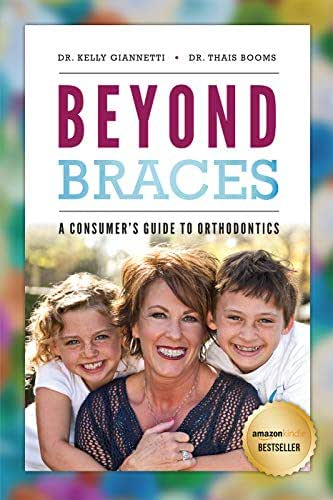 Beyond Braces: A Consumer's Guide to Orthodontics