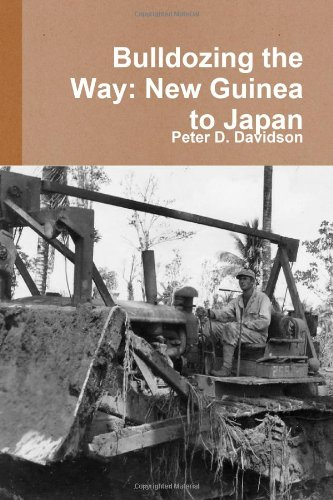 Bulldozing The Way: New Guinea To Japan Air Force Drill Sergeant