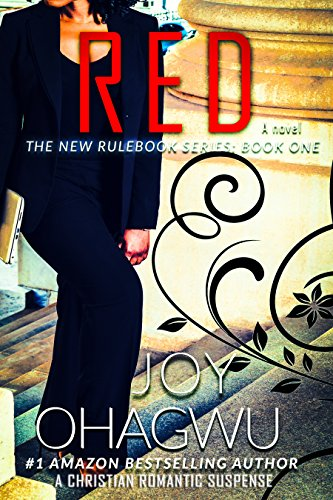 Red- The New Rulebook Christian Suspense Series- Book #1 by [Ohagwu, Joy]
