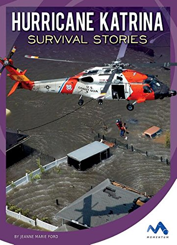 Hurricane Katrina Survival Stories (Natural Disaster True Survival ...