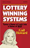 Lottery Winning Systems, Gail Howard, 0945760868