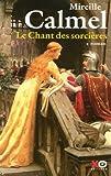 """Afficher """"Le chant des sorcières"""""""