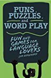Puns, Puzzles, and Word Play, Jim Bernhard, 1628737441