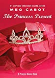 The Princess Present: A Princess Diaries Book (Princess Diaries, Vol. 6 1/2) by  Meg Cabot in stock, buy online here