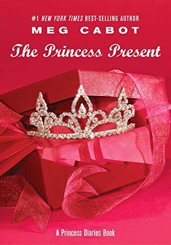 The Princess Present A Princess Diaries Book (Princess Diaries, Vol. 6 1/2) [Cabot, Meg] (Tapa Dura)