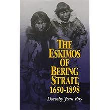 The Eskimos of Bering Strait, 1650-1898