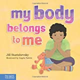 My Body Belongs to Me, Jill Starishevsky, 1575424614