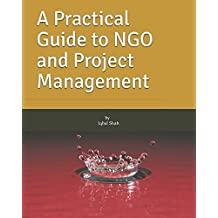 A Practical Guide to NGO and Project Management