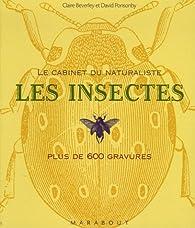 Les insectes par Claire Beverley