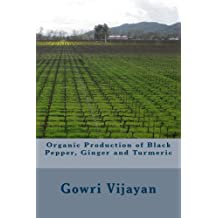 Organic Production of Pepper, Ginger and Turmeric