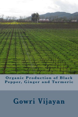 Organic Production of Pepper, Ginger and Turmeric by [Vijayan, Gowri]