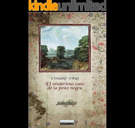 El misterioso caso de la peste negra eBook: Mira, Eduard: Amazon.es: Tienda Kindle