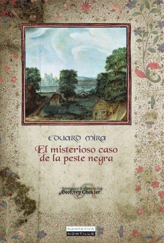 El misterioso caso de la peste negra (Spanish Edition) by [Mira, Eduard