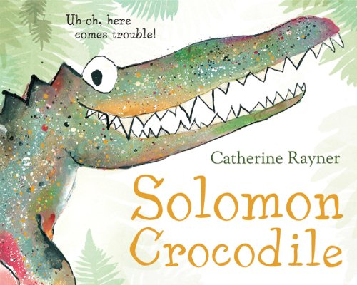 Solomon Crocodile: A Picture Book