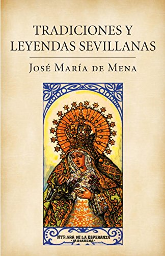 Tradiciones y leyendas sevillanas (Obras diversas): Amazon.es: De ...