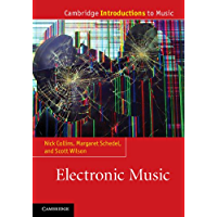 Electronic Music (Cambridge Introductions to Music) (English Edition)