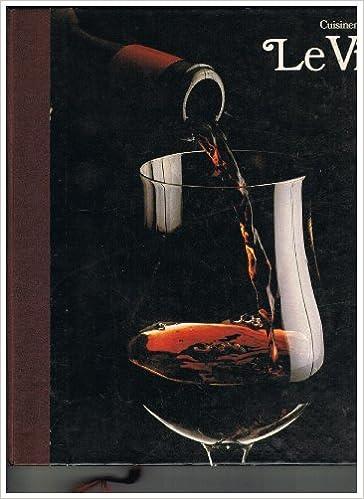En ligne téléchargement Le Vin pdf ebook