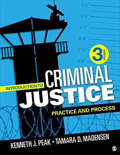 Introduction to Criminal Justice: Practice and Process -